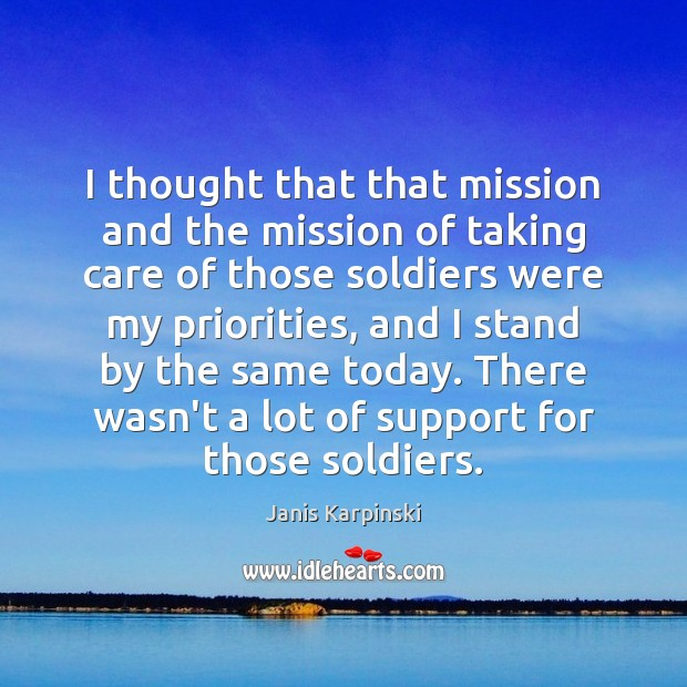 I thought that that mission and the mission of taking care of Image