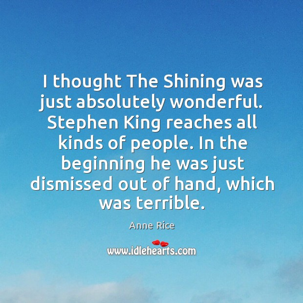 I thought the shining was just absolutely wonderful. Image