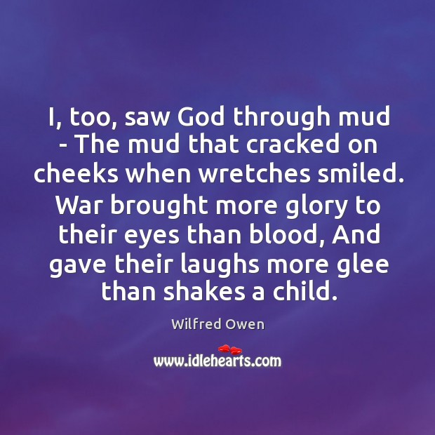 I, too, saw God through mud – The mud that cracked on Image
