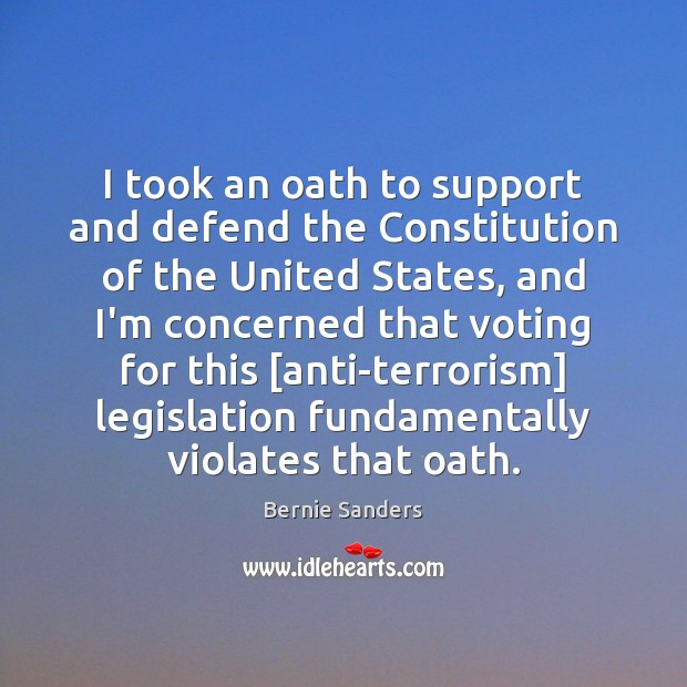 Image, I took an oath to support and defend the Constitution of the
