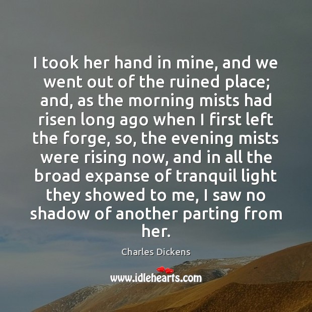 I took her hand in mine, and we went out of the Image