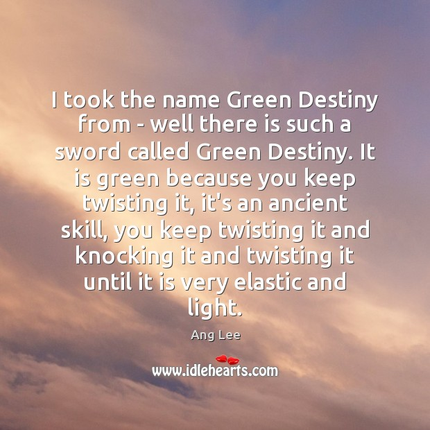 I took the name Green Destiny from – well there is such Image
