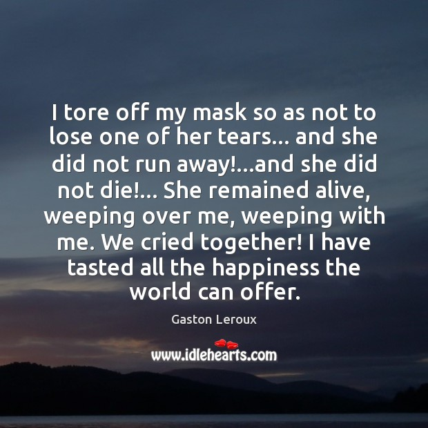 I tore off my mask so as not to lose one of Image
