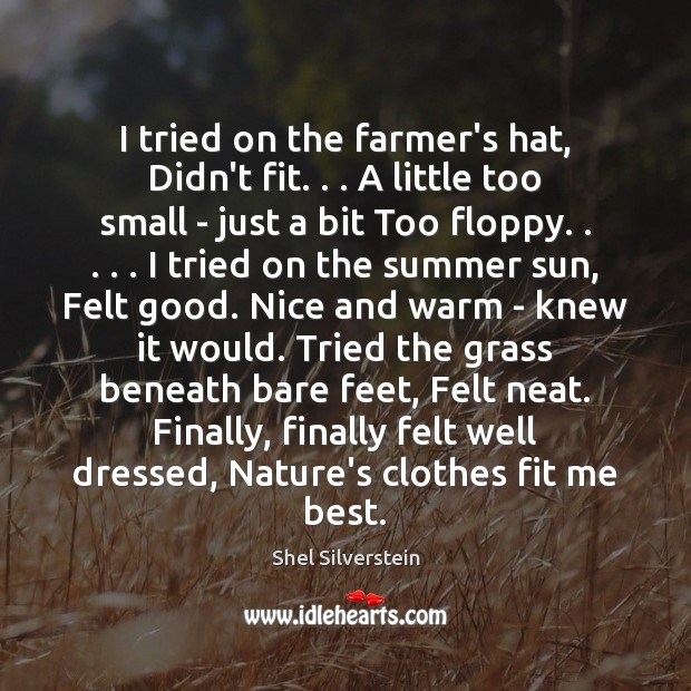 Image, I tried on the farmer's hat, Didn't fit. . . A little too small