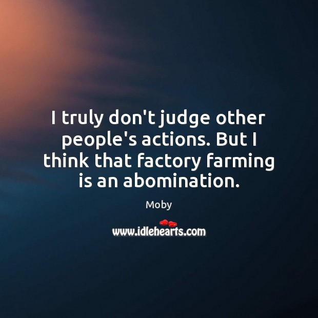 I truly don't judge other people's actions. But I think that factory Image
