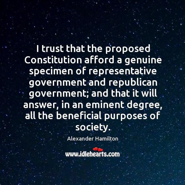 I trust that the proposed Constitution afford a genuine specimen of representative Image