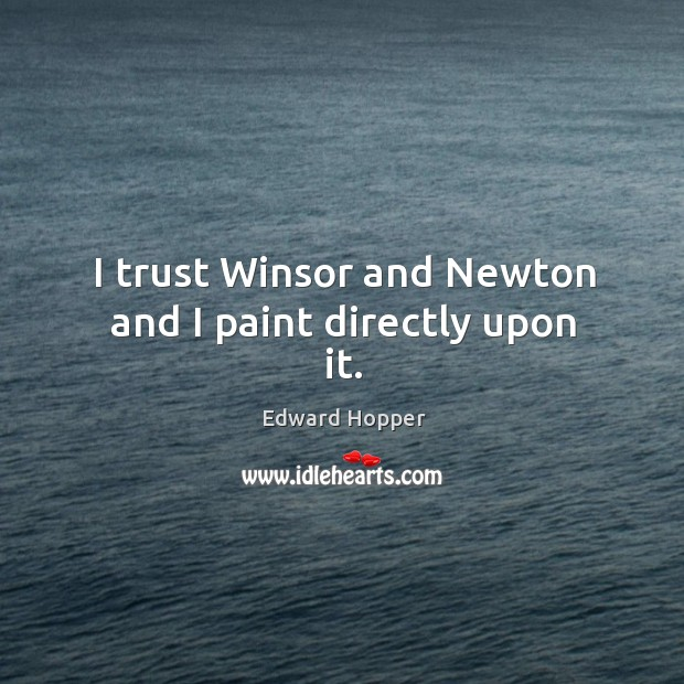 I trust winsor and newton and I paint directly upon it. Image
