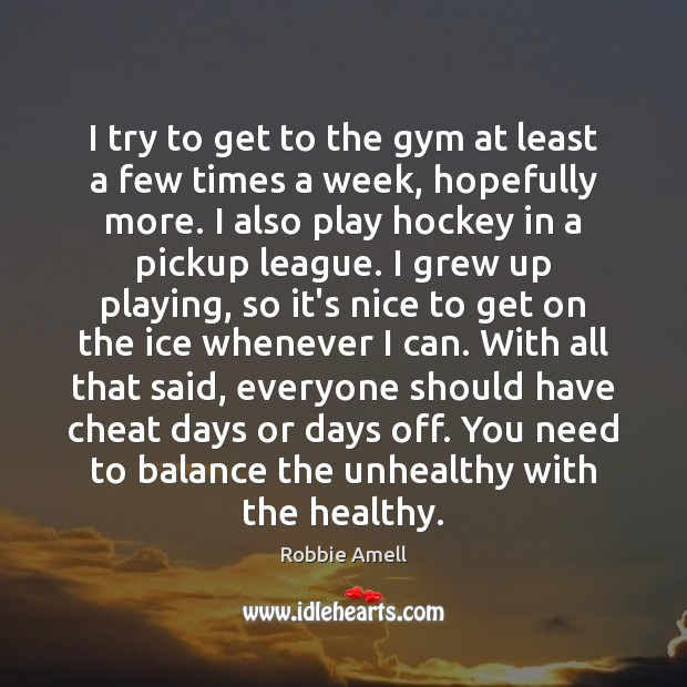 I try to get to the gym at least a few times Cheating Quotes Image