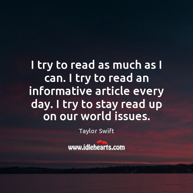 Image, I try to read as much as I can. I try to