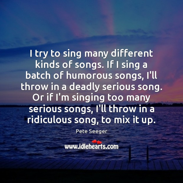 Image, I try to sing many different kinds of songs. If I sing