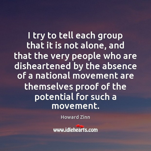I try to tell each group that it is not alone, and Image