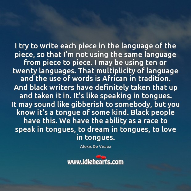 Image, I try to write each piece in the language of the piece,
