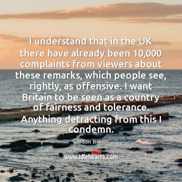 I understand that in the UK there have already been 10,000 complaints from Offensive Quotes Image