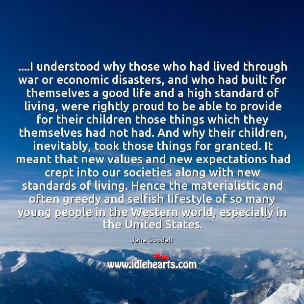 ….I understood why those who had lived through war or economic disasters, Image