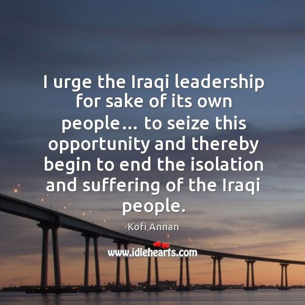 Image, I urge the iraqi leadership for sake of its own people…