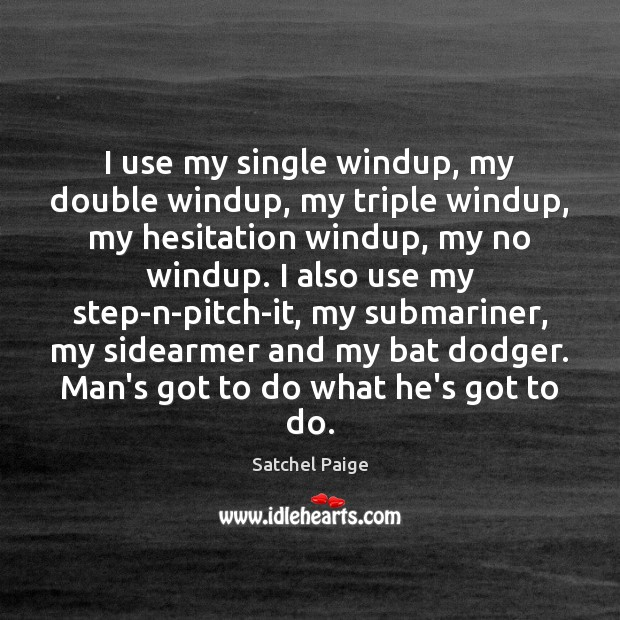 Image, I use my single windup, my double windup, my triple windup, my