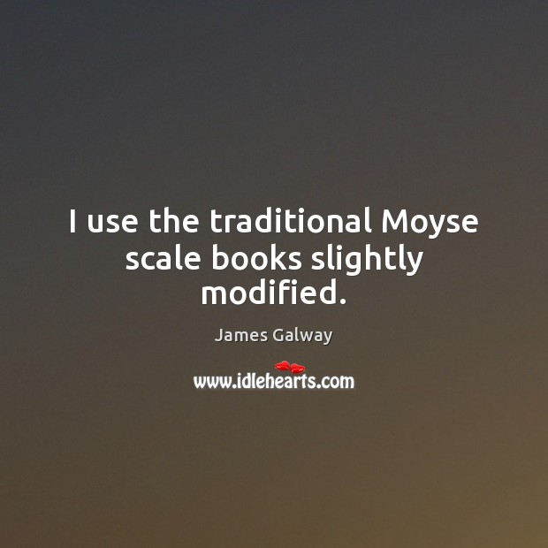 I use the traditional Moyse scale books slightly modified. Image