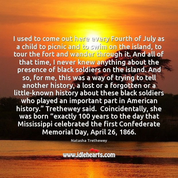 I used to come out here every Fourth of July as a Memorial Day Quotes Image