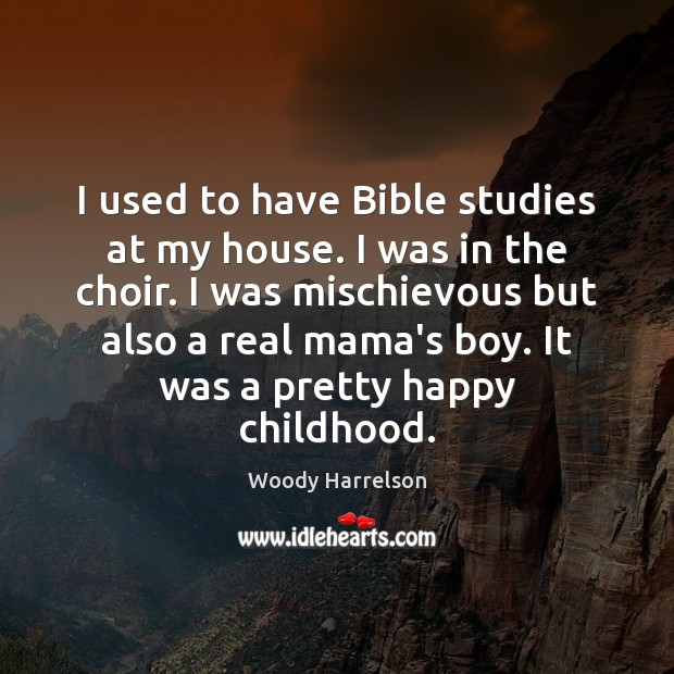 Image, I used to have Bible studies at my house. I was in