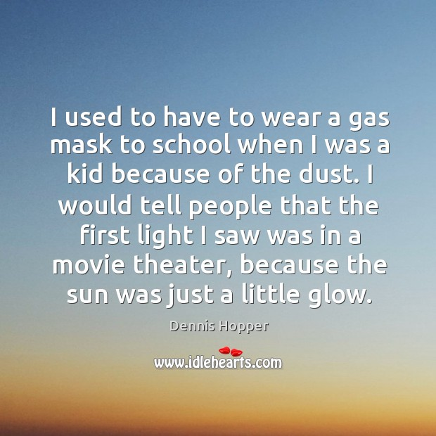 I used to have to wear a gas mask to school when Image