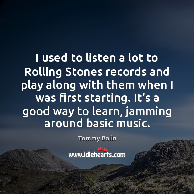 Picture Quote by Tommy Bolin