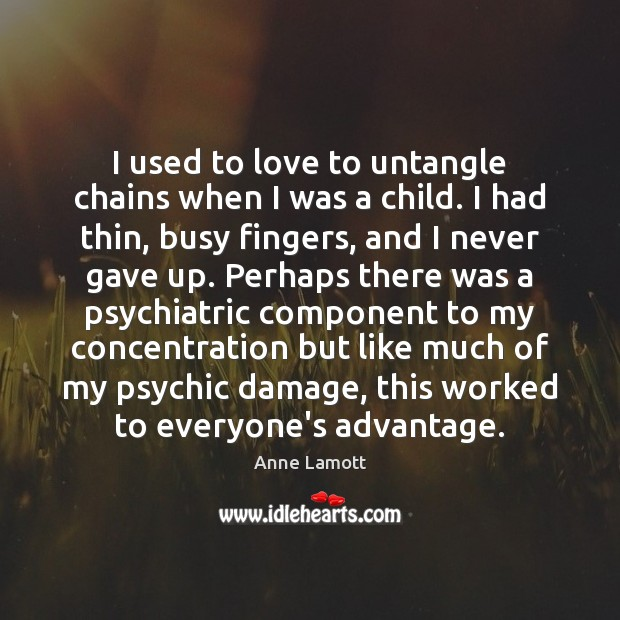 I used to love to untangle chains when I was a child. Image