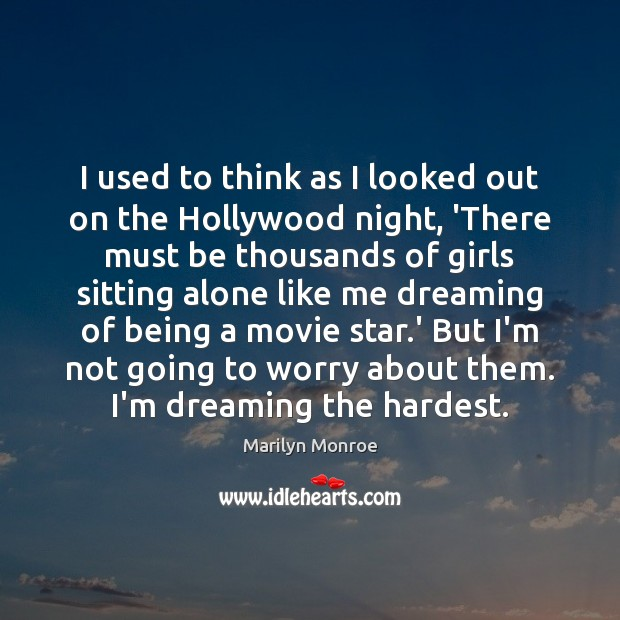 I used to think as I looked out on the Hollywood night, Image