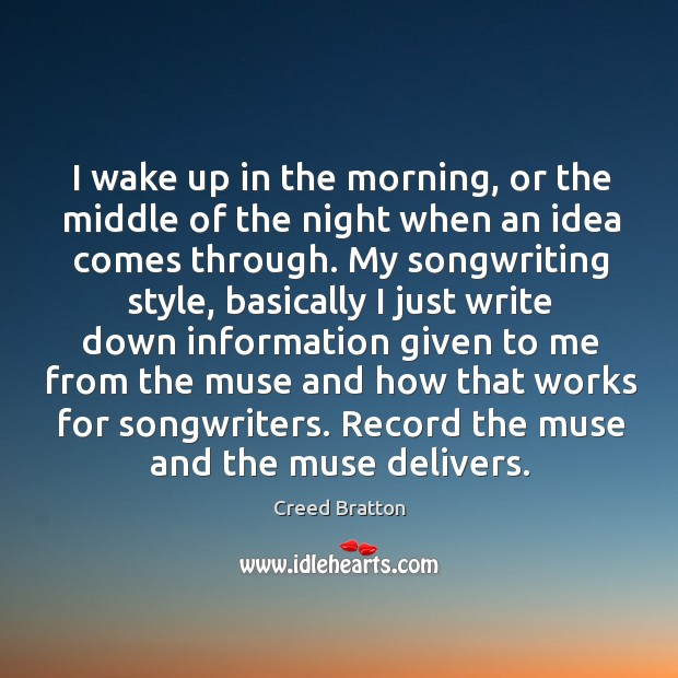 I wake up in the morning, or the middle of the night Image