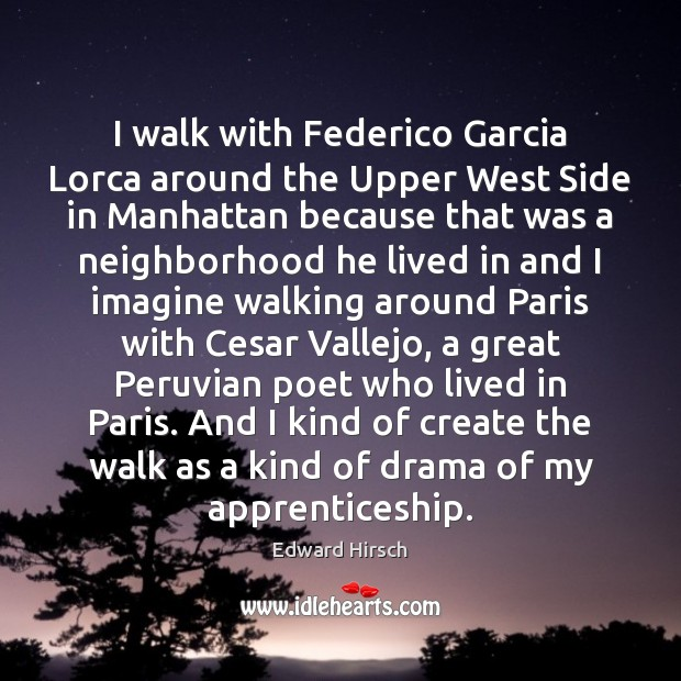 Image, I walk with Federico Garcia Lorca around the Upper West Side in