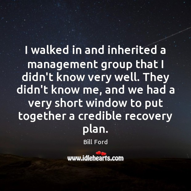 Image, I walked in and inherited a management group that I didn't know