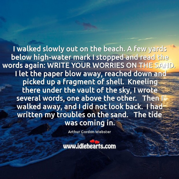 Image, I walked slowly out on the beach. A few yards below high-water