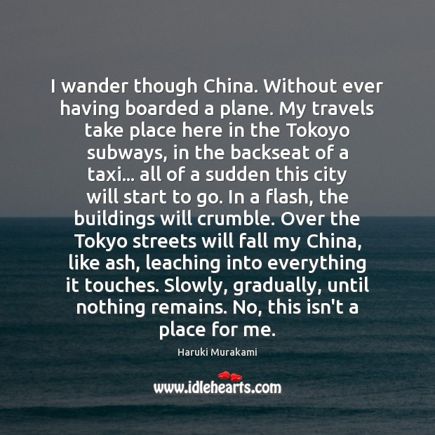 I wander though China. Without ever having boarded a plane. My travels Image
