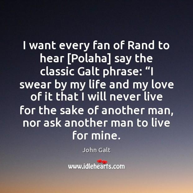 Image, I want every fan of Rand to hear [Polaha] say the classic