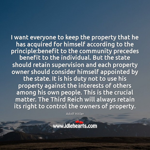 Image, I want everyone to keep the property that he has acquired for