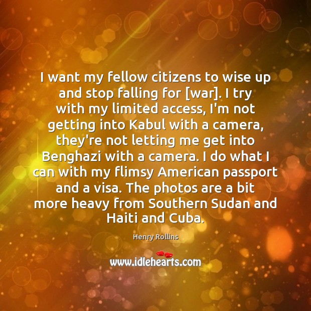 I want my fellow citizens to wise up and stop falling for [ Image
