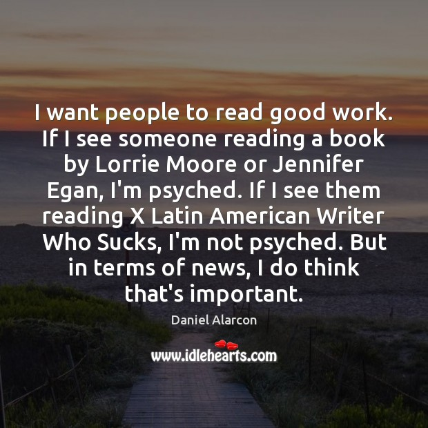 I want people to read good work. If I see someone reading Image