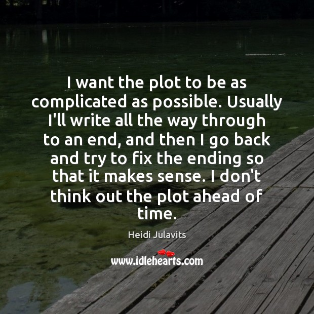 I want the plot to be as complicated as possible. Usually I'll Image