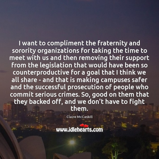 Image, I want to compliment the fraternity and sorority organizations for taking the