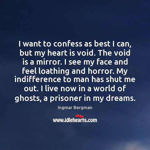 I want to confess as best I can, but my heart is Image