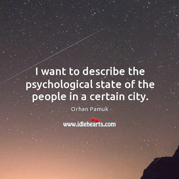I want to describe the psychological state of the people in a certain city. Image