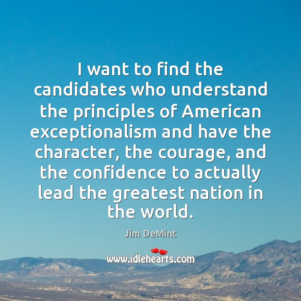 I want to find the candidates who understand the principles of American Image