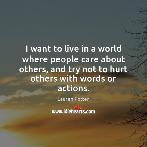 I want to live in a world where people care about others, Image