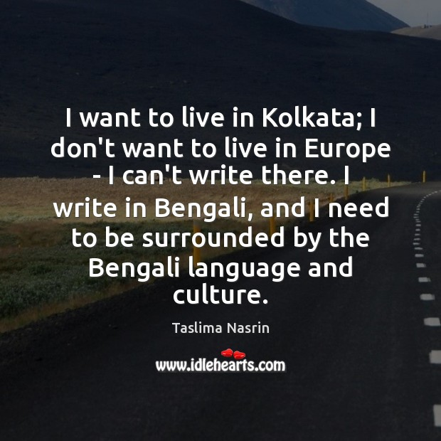 Image, I want to live in Kolkata; I don't want to live in