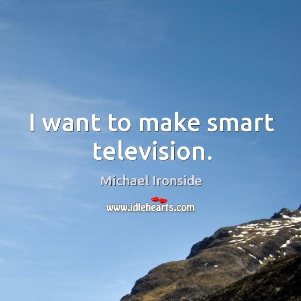 I want to make smart television. Image