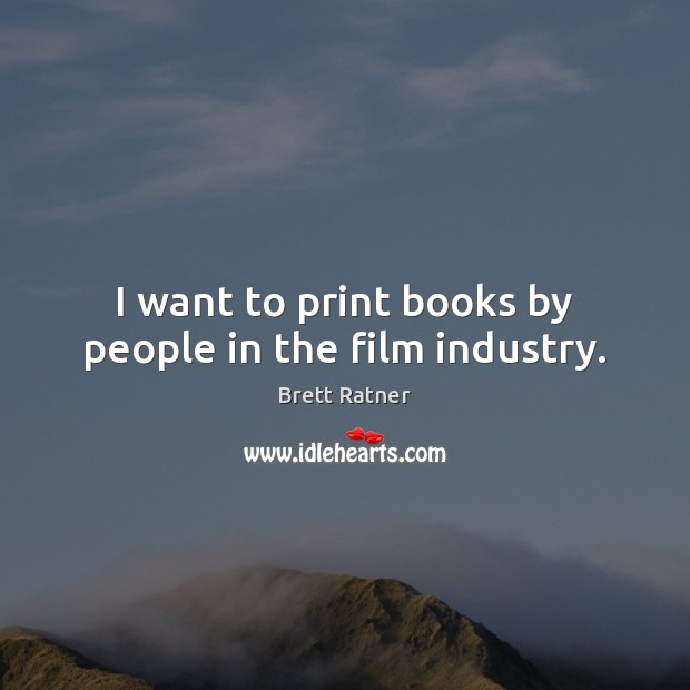 I want to print books by people in the film industry. Image