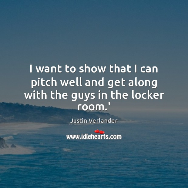Picture Quote by Justin Verlander