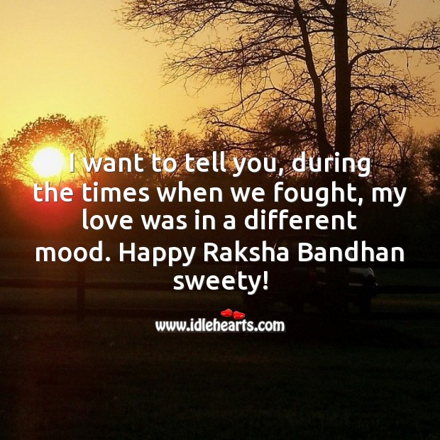 I want to tell you, during the times when we fought Raksha Bandhan Quotes Image