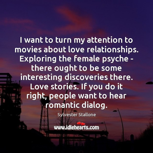 Image, I want to turn my attention to movies about love relationships. Exploring