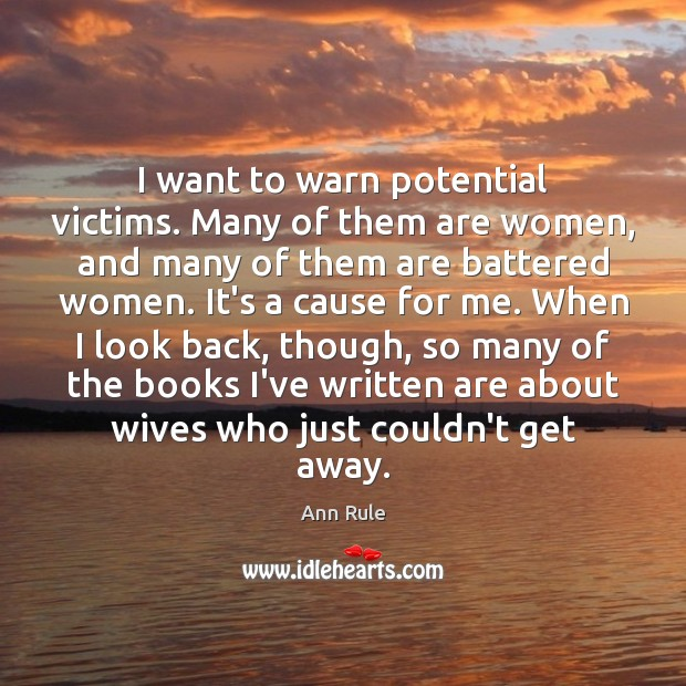 Image, I want to warn potential victims. Many of them are women, and