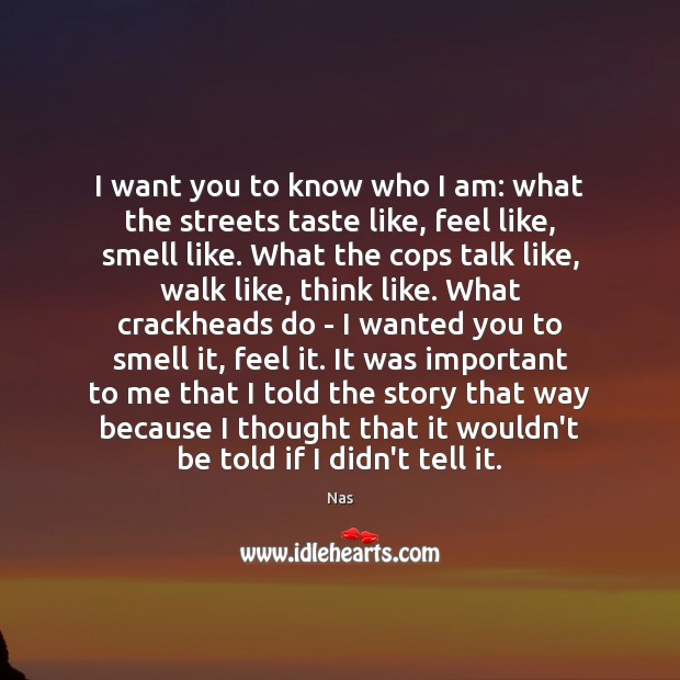 I want you to know who I am: what the streets taste Image